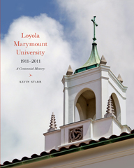 Loyola Marymount University 1911–2011