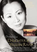 Daughter of the Yellow River: An Inspirational Journey, by Diana Lu